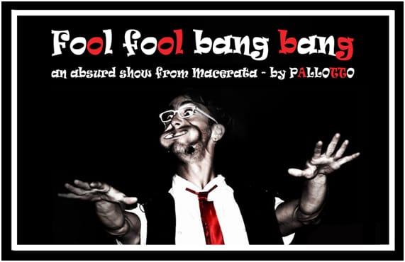Fool fool bang bang a Villa Piandelmedico